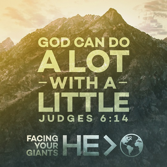God can do a lot with Little Judges 6:14